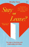 Stay or Leave: Six Steps to Resolving...