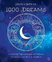 1000 Dreams: Discover the Meanings of...