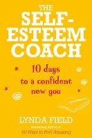 The Self-Esteem Coach: 10 Days to a...