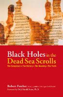 Black Holes in the Dead Sea Scrolls:...