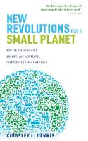 New Revolutions for a Small Planet:...