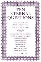 Ten Eternal Questions: Answers to the...