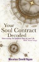 Your Soul Contract Decoded:...