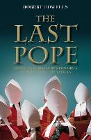 The Last Pope: Decoding St Malachy's...