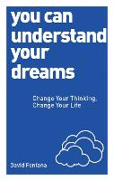 You Can Understand Your Dreams: ...