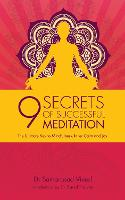 9 Secrets of Successful Meditation:...