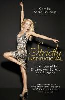 Strictly Inspirational: How I Learnt...
