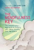 The Mindfulness Key: The Breakthrough...