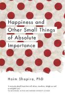 Happiness and Other Small Things of...