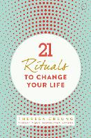 21 Rituals to Change Your Life: Daily...