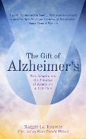 The Gift of Alzheimer's