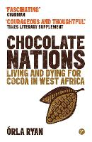 Chocolate Nations: Living and Dying...
