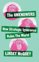The Unknowers: How Strategic ...