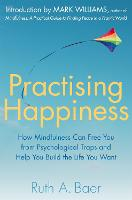 Practising Happiness: How Mindfulness...