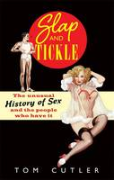 Slap and Tickle: The Unusual History...