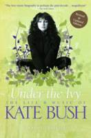 Under the Ivy: The Life and Music of...