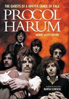 Procol Harum: The Ghosts of a Whiter...