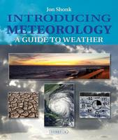 Introducing Meteorology: A Guide to...