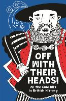 Off with Their Heads!: All the Cool...