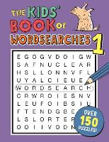 The Kids' Book of Wordsearches: No.1
