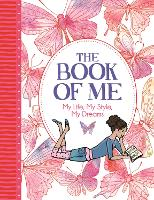 The Book of Me: My Life, My Style, My...