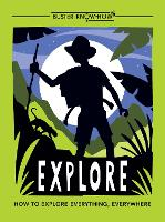 Explore: How to explore everything,...