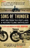 Sons of Thunder: Writing from the Fast Lane: A Motorcycling Anthology