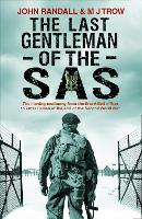 The Last Gentleman of the SAS: A...