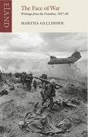 The Face of War: Writings from the...