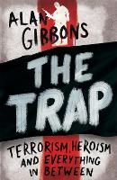 The Trap: Terrorism, Heroism and...