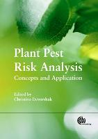 Plant Pest Risk Analysis: Concepts ...