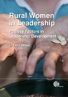 Rural Women in Leadership: Positive...