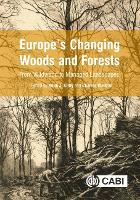 Europe's Changing Woods and Forests:...