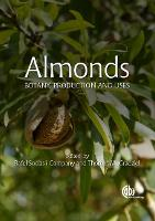 Almond: Botany, Production and Uses