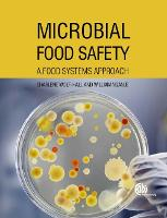 Microbial Food Safety: A Food Systems...