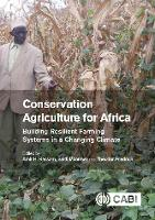 Conservation Agriculture for Africa:...
