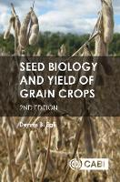 Seed Biology and Yield of Grain Crop