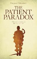 The Patient Paradox: Why Sexed Up...