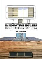 Innovative Houses: Concepts for...
