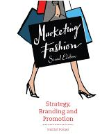 Marketing Fashion: Strategy, Branding...