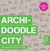 Archidoodle City: An Architect's...