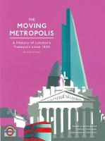 Moving Metropolis: A History of...