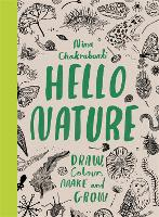 Hello Nature: Draw, Collect, Make and...