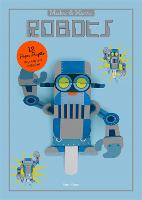 Make and Move: Robots: 12 Paper...