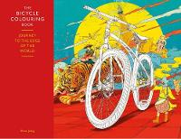 The Bicycle Colouring Book: Journey ...