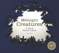 Midnight Creatures: A Pop-up Shadow...