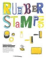 Rubber Stamping: Get Creative with...