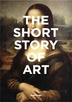 The Short Story of Art: A Pocket ...