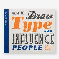 How to Draw Type and Influence ...