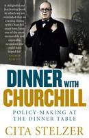 Dinner with Churchill: Policy-making...